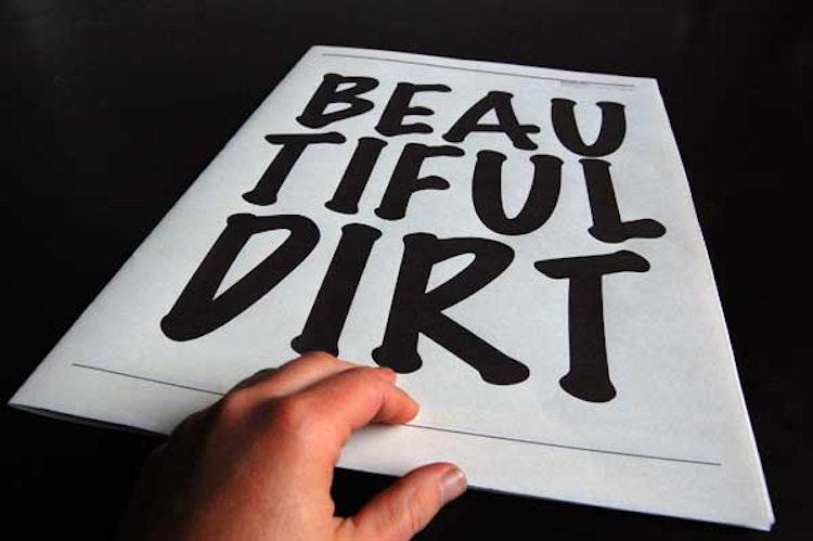 Beautiful Dirt